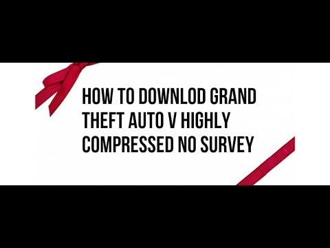 how to downlod grand theft auto 5