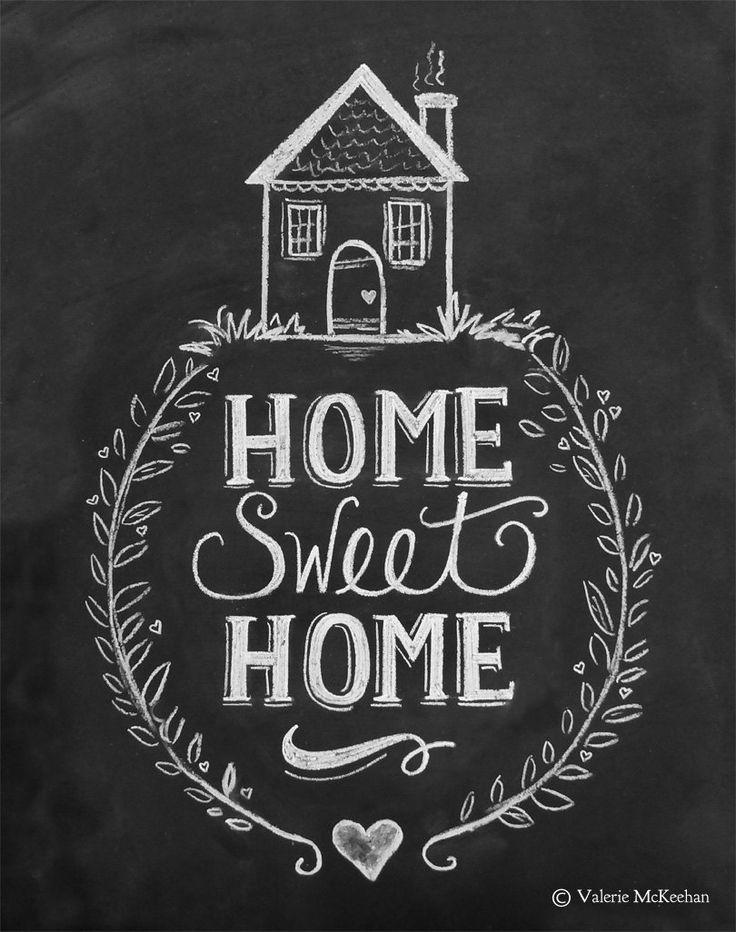 Chalkboard Art | Home Sweet Home »> Valerie KcKeehan, simply-divine-creation: