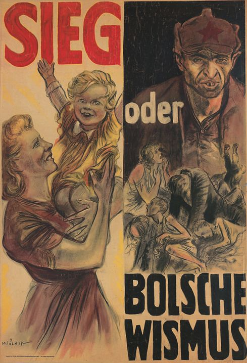 "German WWII poster: ""Victory or Bolshevism"""