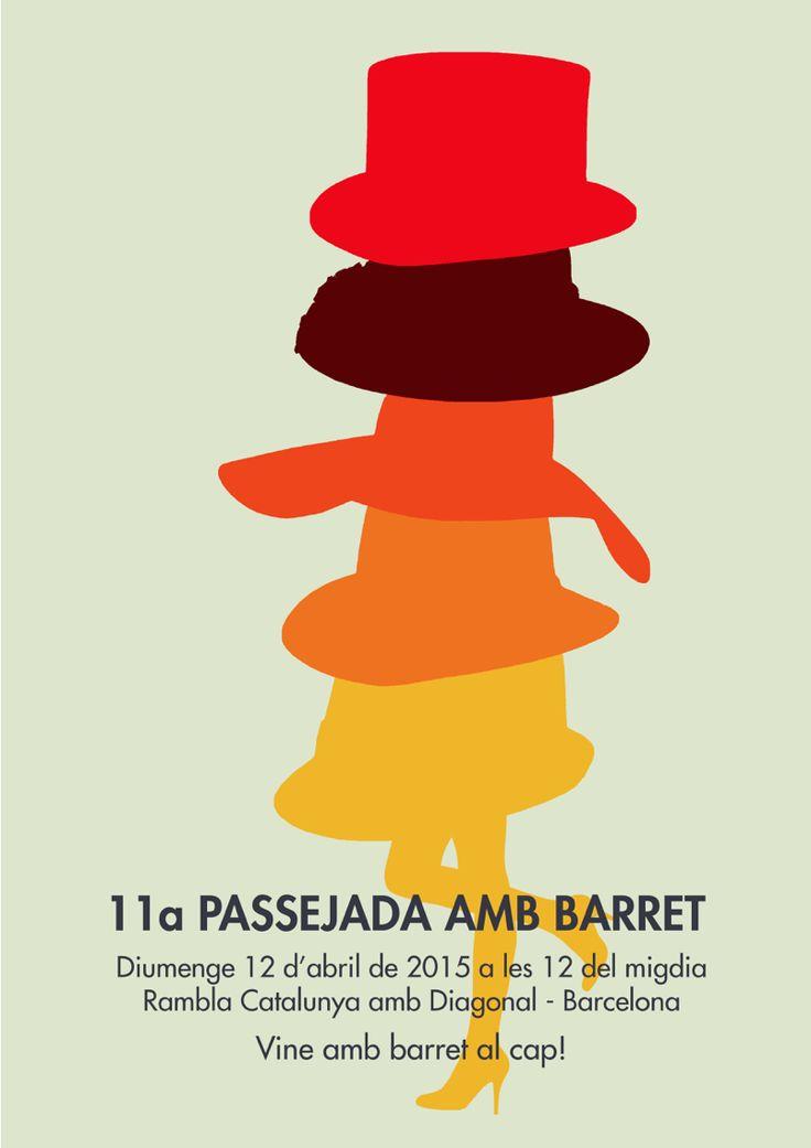 El poster de la 11ª Passejada amb Barret - Paseo con Sombrero - Stroll with a Hat. Millinery.