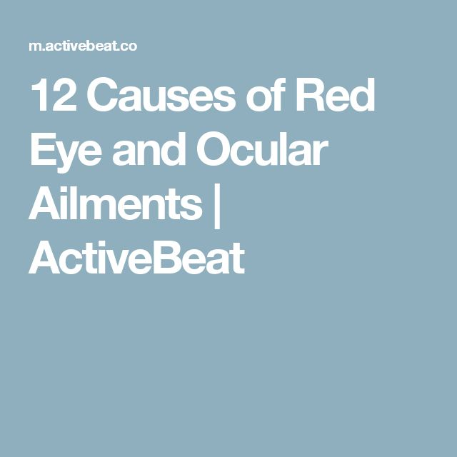 12 Causes of Red Eye and Ocular Ailments | ActiveBeat