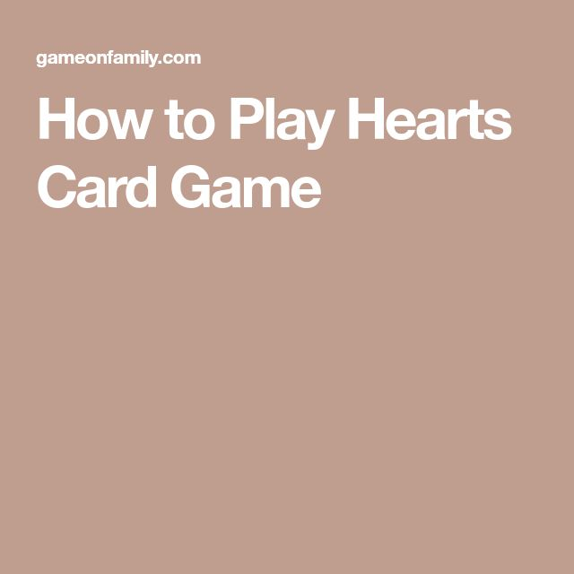 How to Play Hearts Card Game