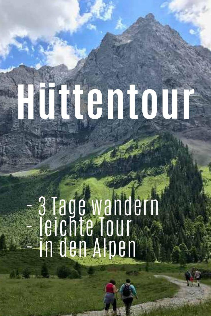 Hüttenwanderung Alpen Anfänger
