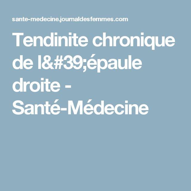 Tendinite chronique de l'épaule droite - Santé-Médecine