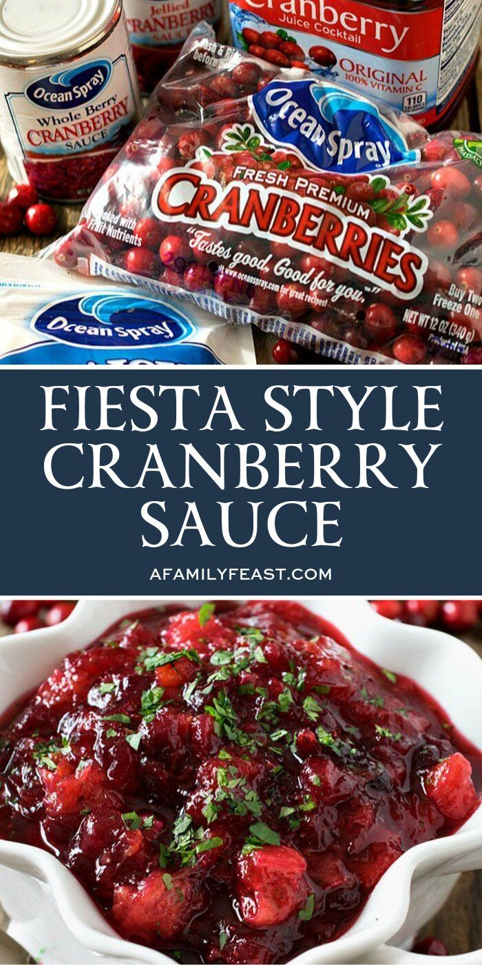 Fiesta Style Cranberry Sauce Is A Very Non Traditional Sauce Made With Ocean Spray Fresh Cranber Cranberry Sauce Homemade Cranberry Sauce Fresh Cranberry Sauce