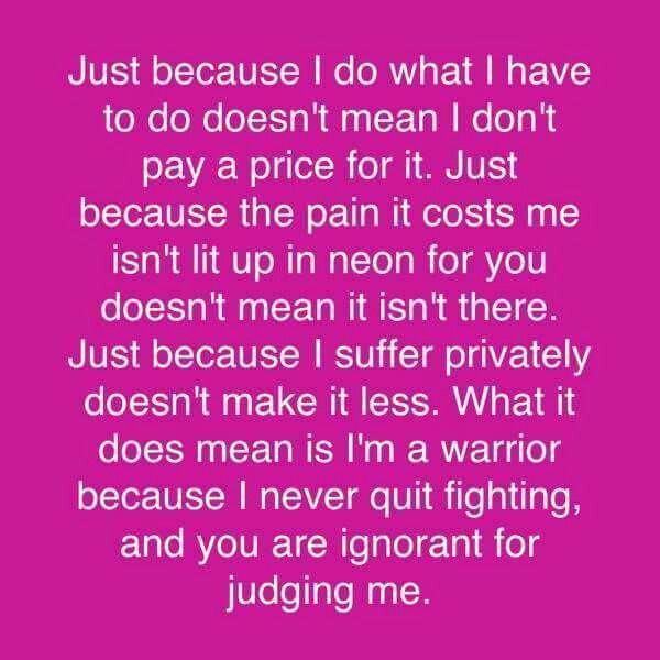 'Just because my pain isn't lit up in neon lights for you doesn't mean it isn't there' chronic pain & invisible illness warriors