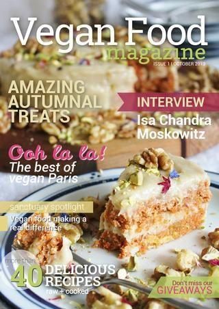 Vegan food magazine - Issue 1 October 2013