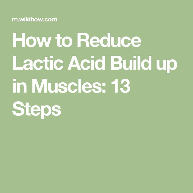How to Reduce Lactic Acid Build up in Muscles: 13 Steps