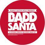 """Peanut Butter Wolf - Badd Santa, 12"""" Vinyl"""
