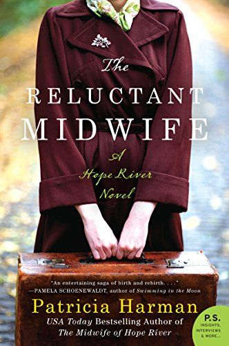 The Reluctant Midwife: A Hope River Novel by Patricia Harman