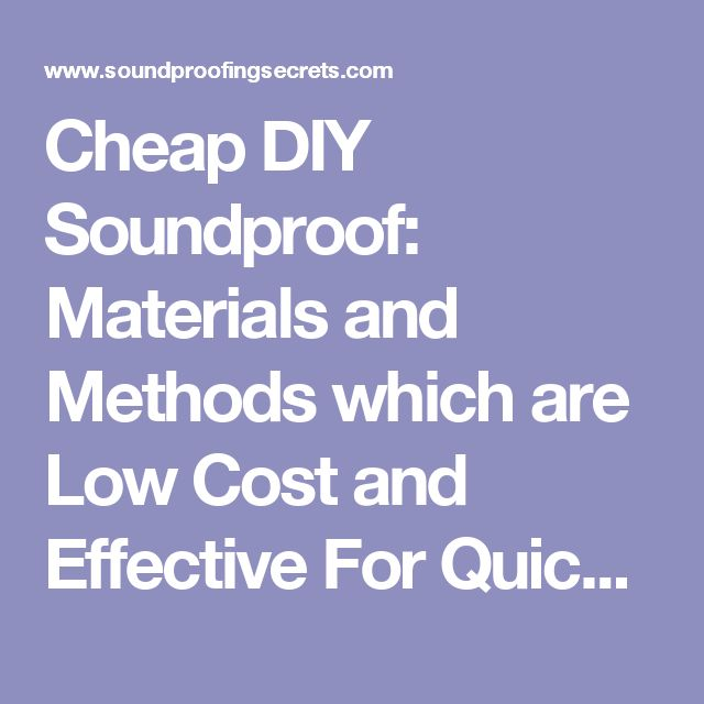 Best 25+ Soundproof apartment ideas on Pinterest | Soundproofing a ...