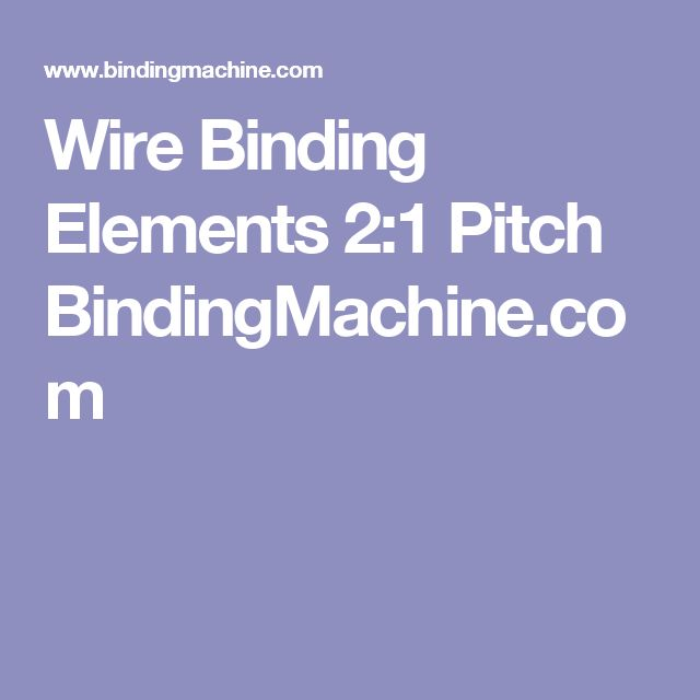 Wire Binding Elements 2:1 Pitch BindingMachine.com