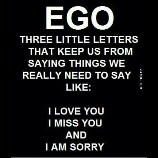 Love And Pride Quotes Sayings: Ego Can Be A Silent Killer. #maturity #love #forgiveness