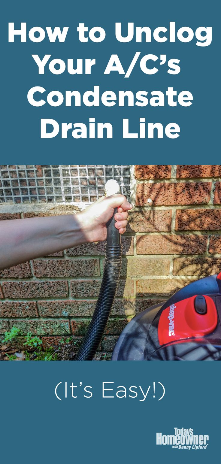 How to Unclog an AC Drain Line [VIDEO] Today's Homeowner
