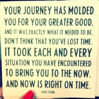 You're here now. Embrace it.