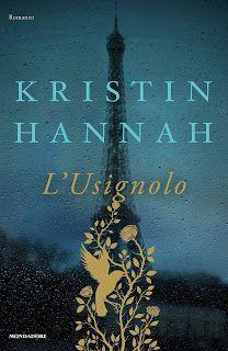 Il Colore dei Libri: Recensione: L'Usignolo di Kristin Hannan