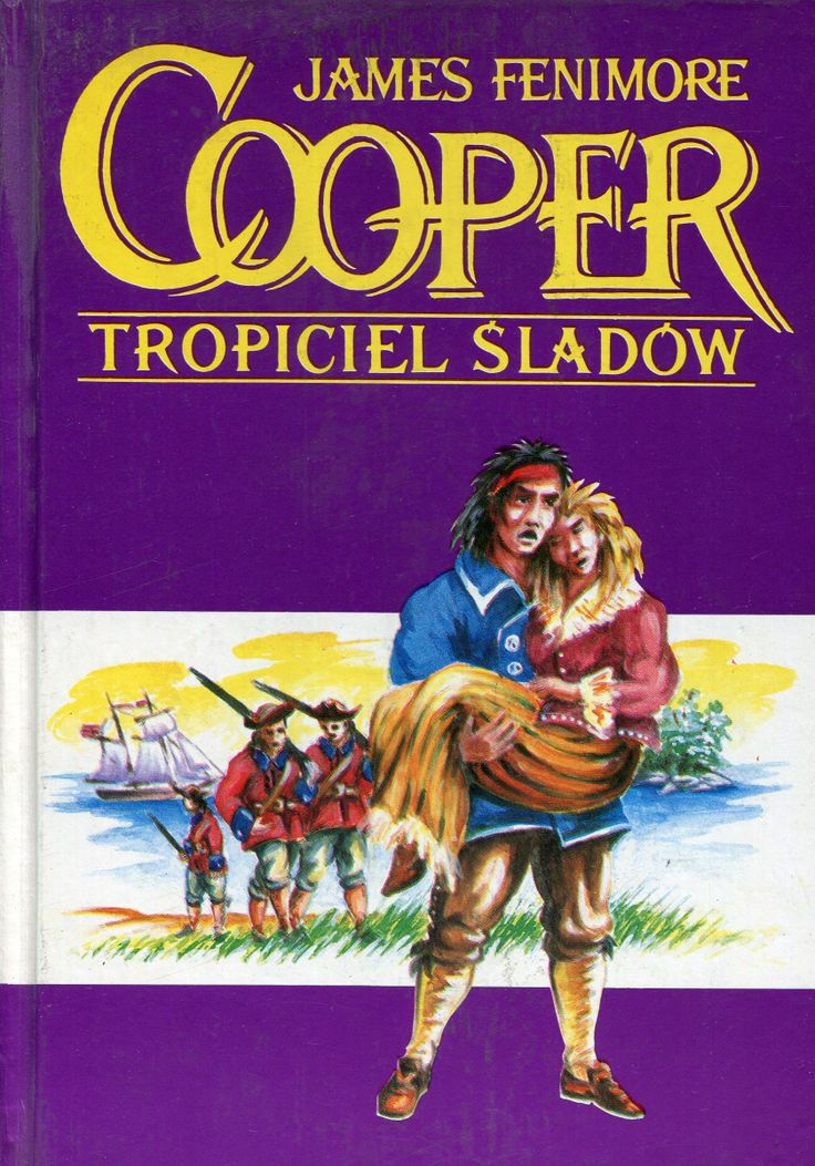 """Tropiciel śladów"" James Fenimore Cooper Translated by Bronisław Zieliński Poems translated by Włodzimierz Lewik Cover by Adam Kurłowicz Published by Wydawnictwo Iskry 1994"
