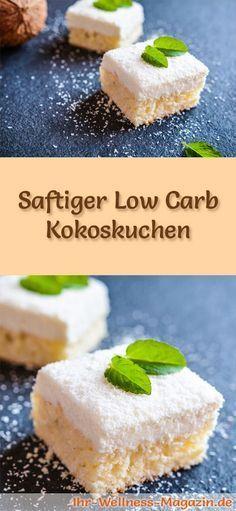 Rezept für einen saftigen Low Carb Kokoskuchen - kohlenhydratarm, kalorienreduziert, ohne Zucker und Getreidemehl