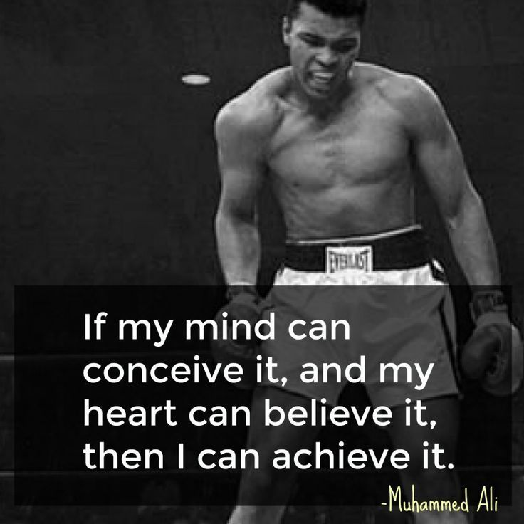 If my mind can conceive it, and my heart can believe it, then I can achieve it - Muhammed Ali--Historic Quotes about Success- What it takes to achieve your dreams