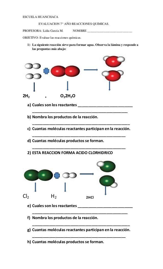 ESCUELA HUANCHACA           EVALUACION 7° AÑO REACCIONES QUIMICAS.PROFESORA: Lidia García M.         NOMBRE ______________...