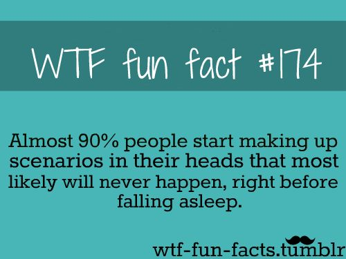 WTF Fun Fact # 174... sad day, mine are always awesome!