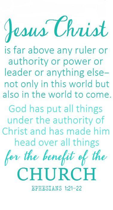 Ephesians 1:21-22 (NLT)