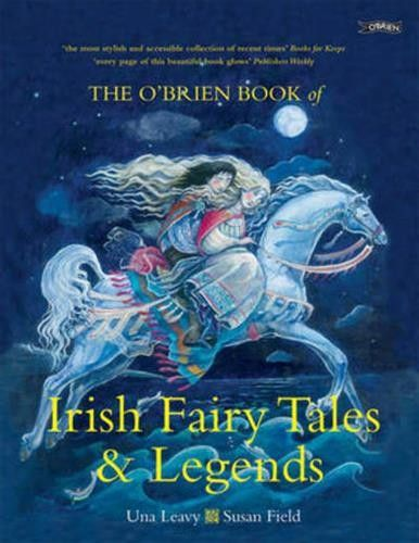 The O'Brien Book of Irish Fairy Tales and Legends - Irish Myths & Legends for children - Children's Books - Books
