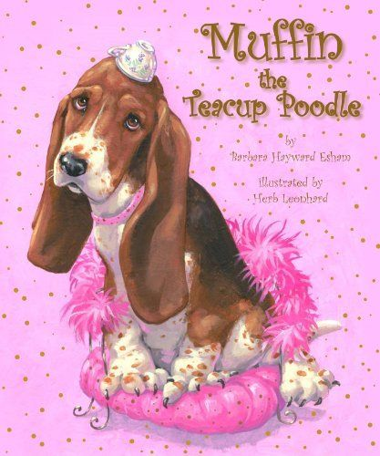 Muffin the Teacup Poodle by Barbara Esham. $3.29. 29 pages. Publisher: Mainstream Connections; 2 edition (October 23, 2011). Author: Barbara Esham