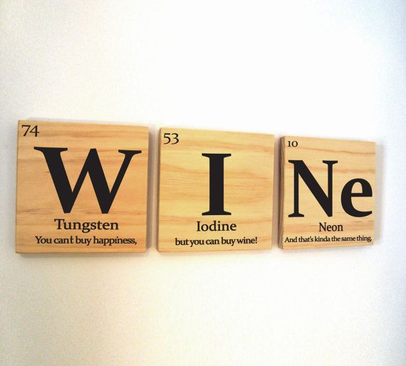 Periodic table of elements WINE wooden tile wall art with quote. $29.00, via Etsy.