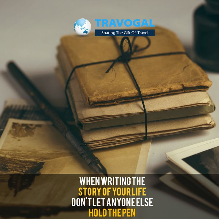When writing the story of your life, don't let someone else hold the pen!
