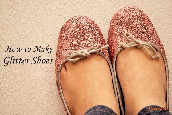 Glitter Shoes and how to make them. (You can also do this to the heels of high heels that have gashes in them to cover them!)