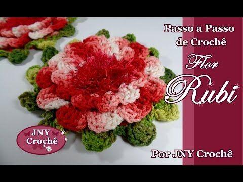 Passo a Passo Flor de Crochê Rubi por JNY Crochê - YouTube