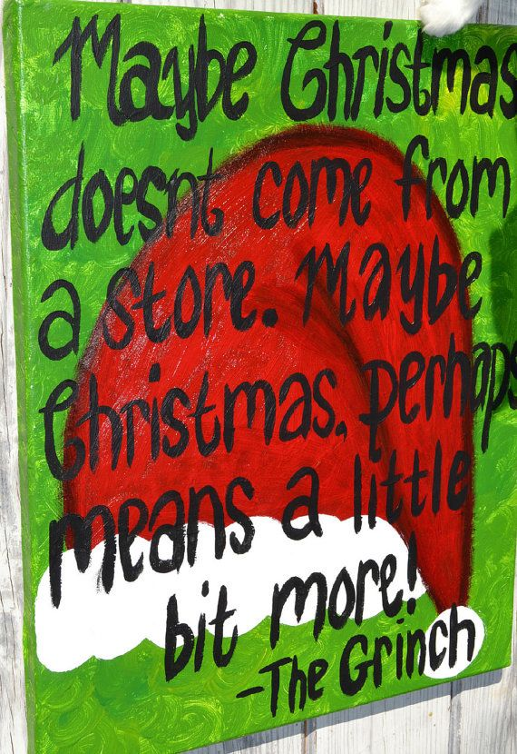 Grinch Christmas Quote love this!