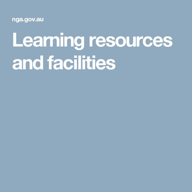 Learning resources and facilities