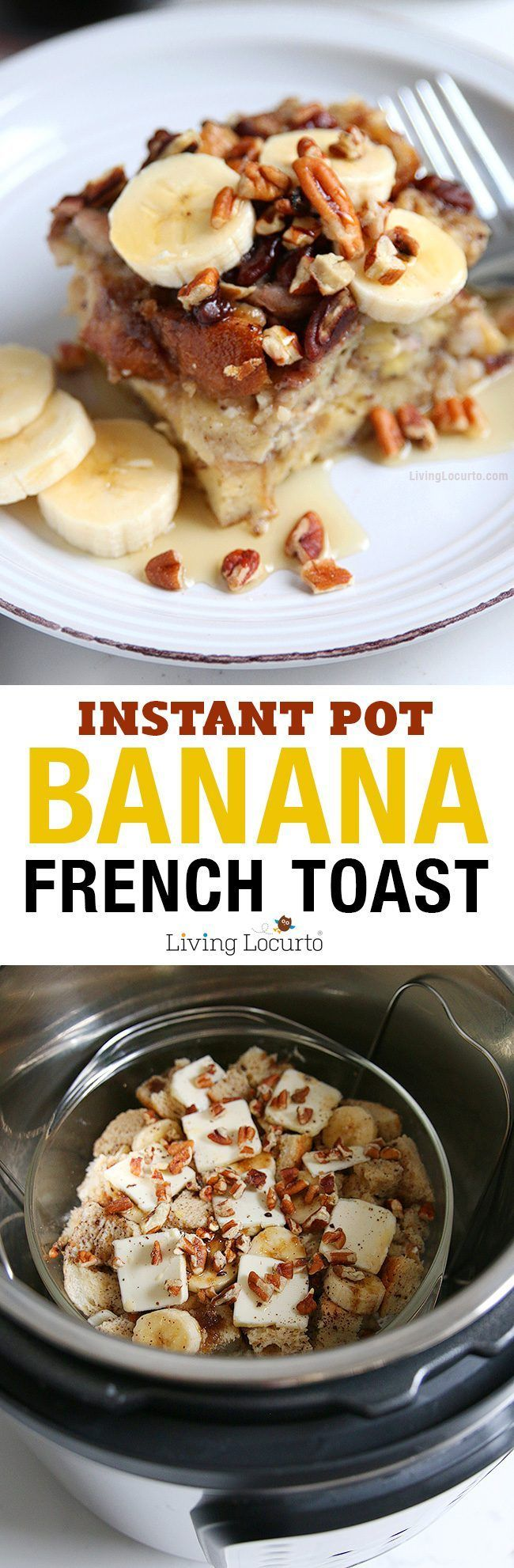 Easy One Pot Meal - Instant Pot Banana French Toast Recipe! How to make french toast in an Instant Pot! This easy Cream Cheese Banana French Toast Recipe is a fast way to make breakfast in a pressure cooker. Instapot recipe. LivingLocurto.com
