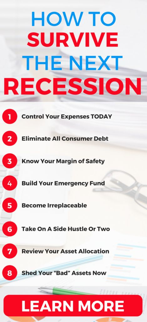 How to protect yourself-as well as profit-during the next recession. Here's 8 smart financial moves you can take today.