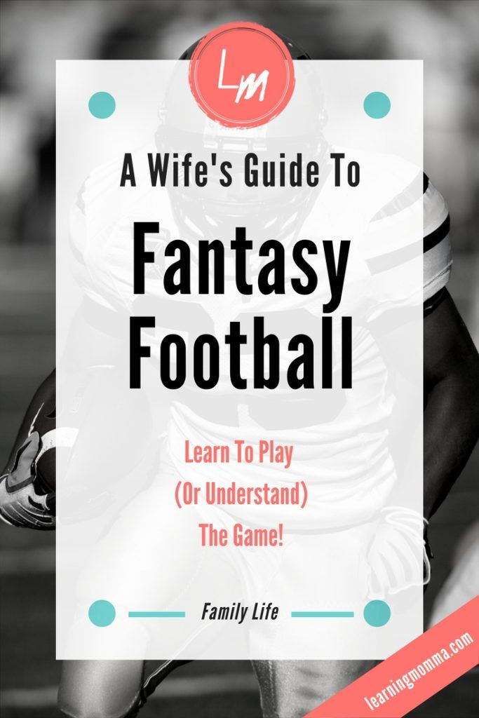 Is your husband fantasy football obsessed? Learn to play the game with him! A guide to playing fantasy football from woman to woman. Join in on the NFL fun! #FantasyFootball #NFL