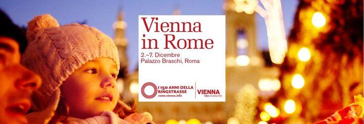 Vienna in Rome: a Roma la magia dei mercatini di Natale di Vienna