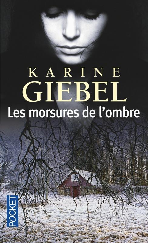 "Karine GIEBEL, ""Les Morsures de l'ombre"""