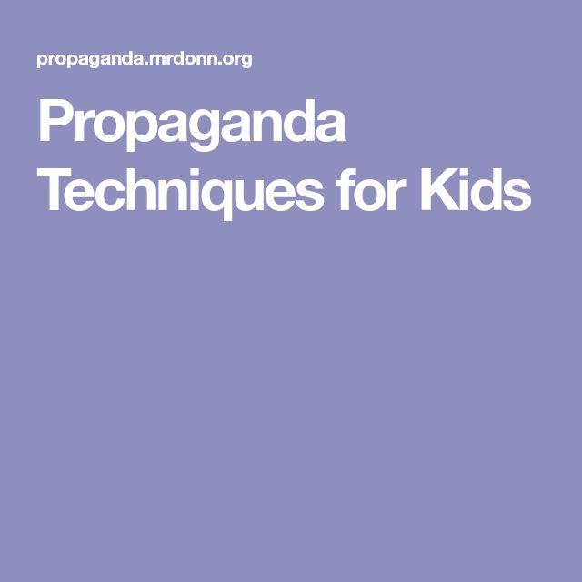 Propaganda Techniques for Kids
