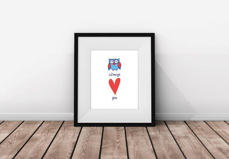 'Owl Always Love You' (Blue) Print. Nursery print. Baby print. Nursery decor. Kids room. Kids room decor. Kids print. Wall Art.