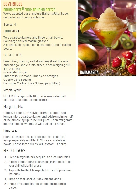 BAHAMARITA from Bahama Breeze!!  I need to make these for my Aunt and Grandma, they loved these.