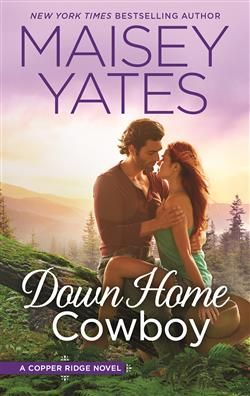 Mills & Boon™: Down Home Cowboy by Maisey Yates