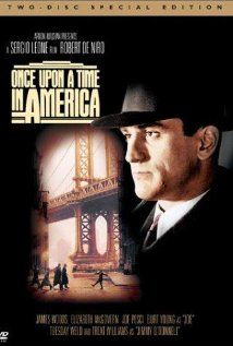 Once Upon a Time in America (1984) - directed by Sergio Leone, starring Robert de Niro and James Woods.