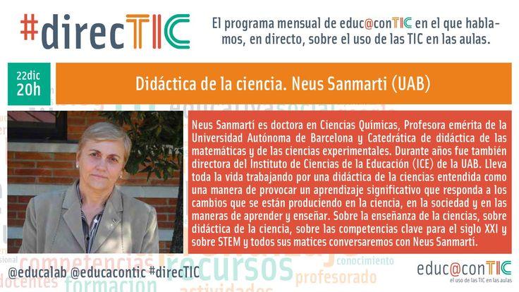 #direcTIC: didáctica de la ciencia. Magnífica conversa entre Carlos Magro e Neus Sanmartí. Diversas linguaxes, diversas alfabetizacións, a lectura crítica como base das aprendizaxes, seleccionar, verificar, tratar a información: eso é ALFIN.