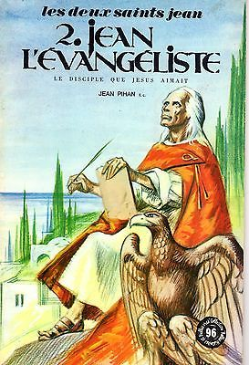 Saint Jean L'evangeliste  Illustrations Alain D'orange Fleurus 1971