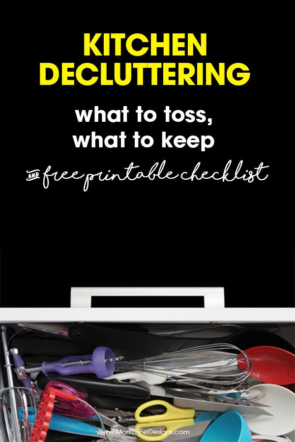 Kitchen Decluttering What to Toss, What to Keep | Free Printable