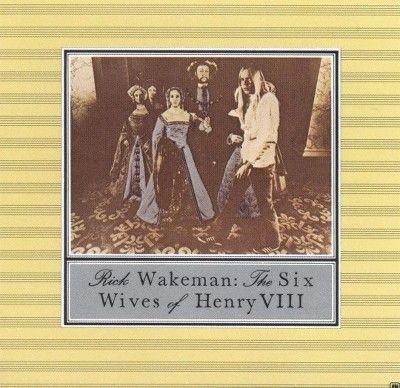 Rick Wakeman - The Six Wives of Henry Viii (CD)