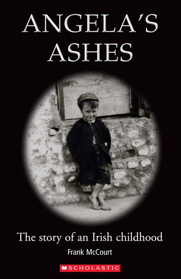 angela s ashes irony Angela's ashes: top ten quotes, free study guides and book notes including comprehensive chapter analysis, complete summary analysis, author biography information.