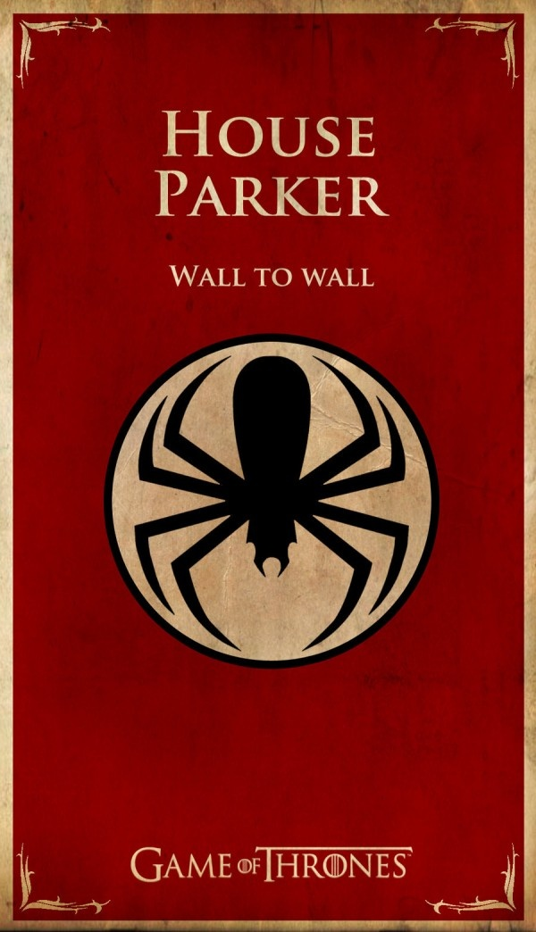 Game of Thrones inspired Spiderman sigil and words for House Parker.